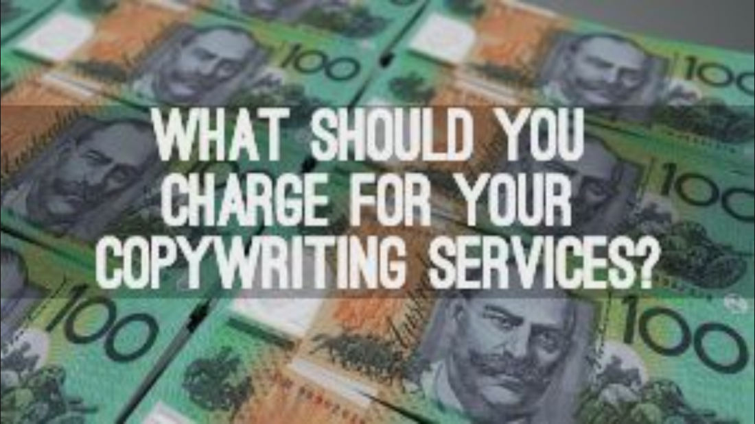 What Should You Charge For Your Copywriting Services?