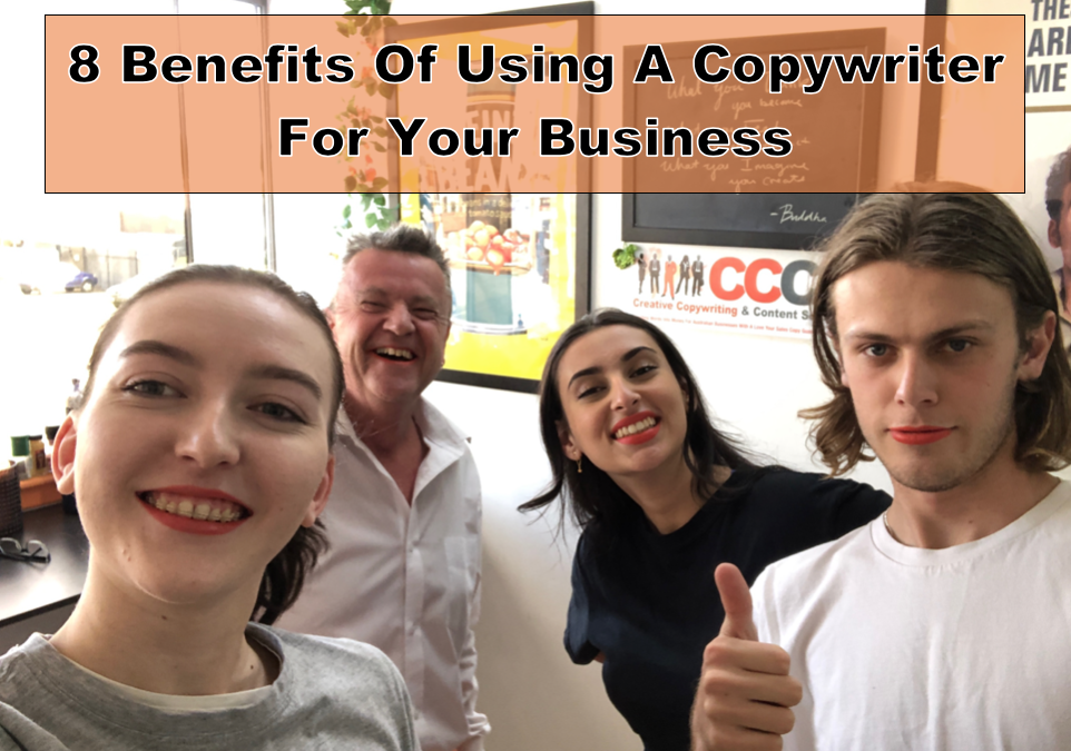 8 Benefits Of Using A Copywriter For Your Business