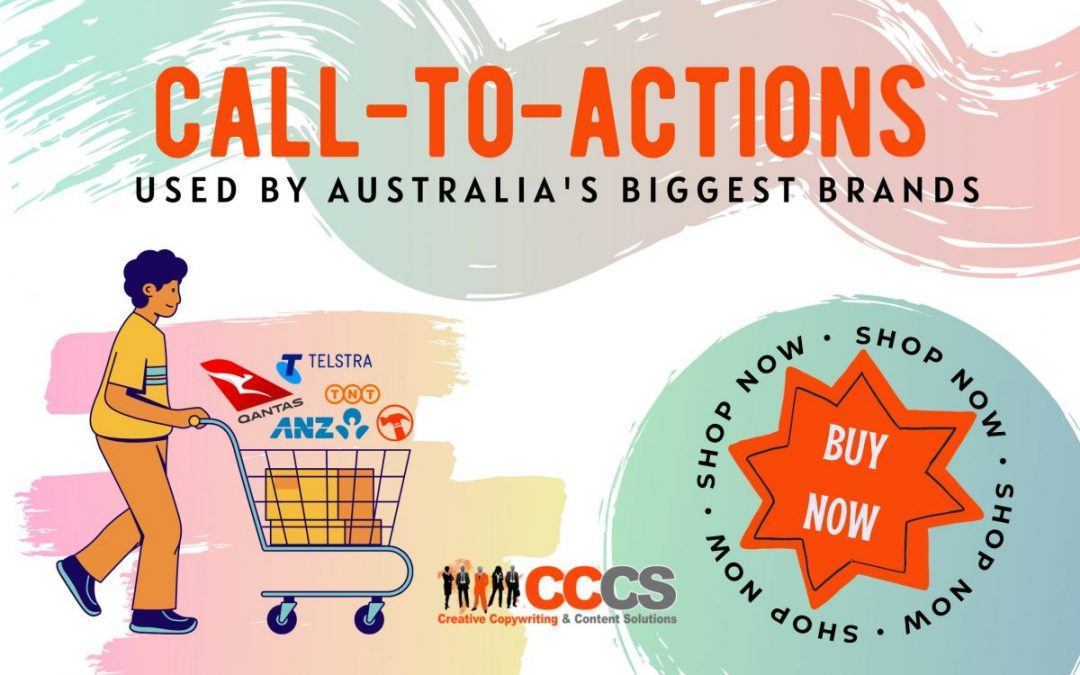 The Call-To-Actions Used By Australia's Biggest Brands: What Are They?